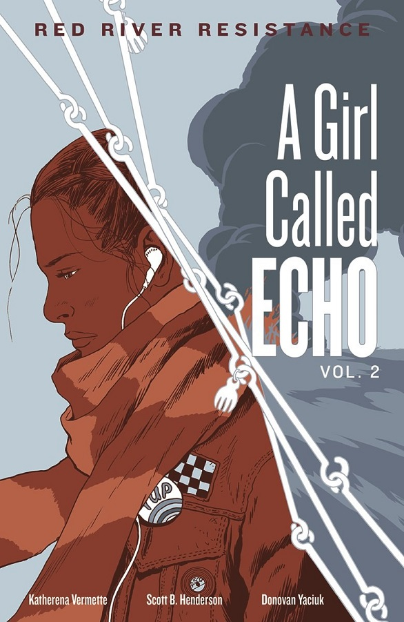 Red River Resistance: A Girl Called Echo Vol. 2