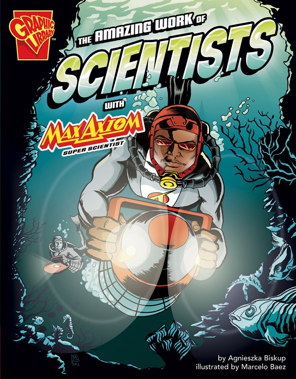 Amazing Work of Scientists with Max Axiom, Super Scientist, The