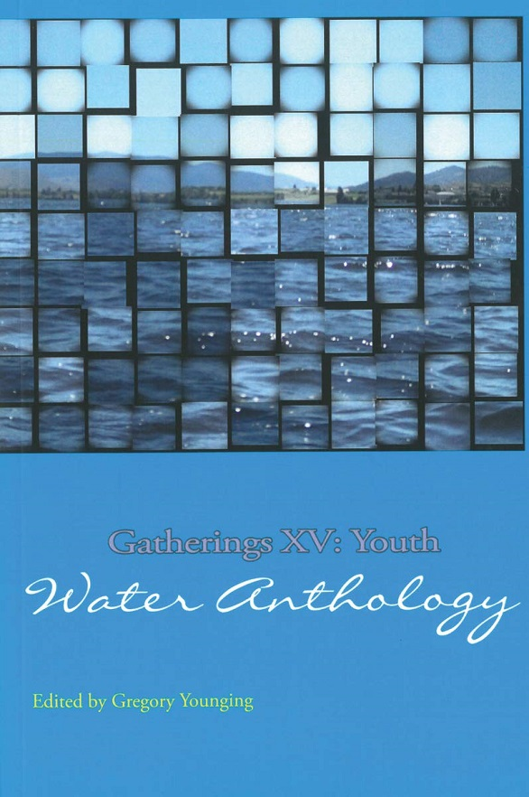 Gatherings XV: Youth Water Anthology