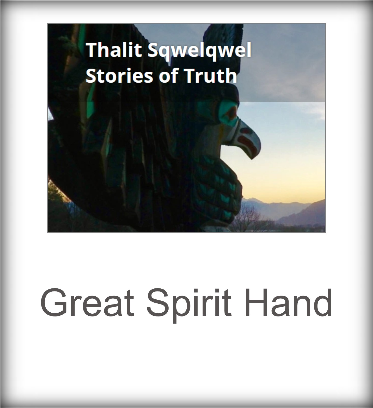 Great Spirit Hand