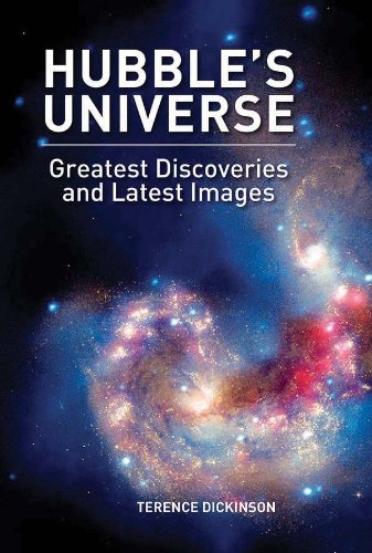 Hubbles's Universe: Greatest Discoveries and Latest Images