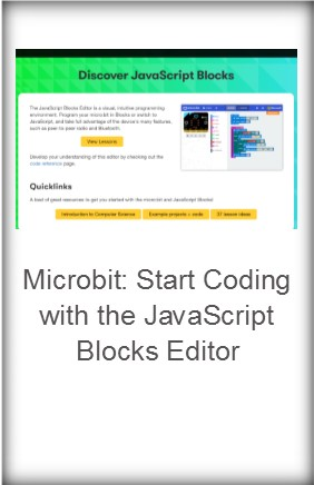 Microbits: Start Coding with the JavaScript Blocks Editor