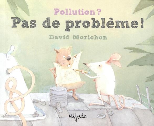 Pollution? Pas de problème!