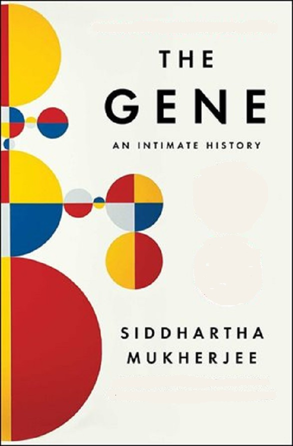 Gene, The: An Intimate History