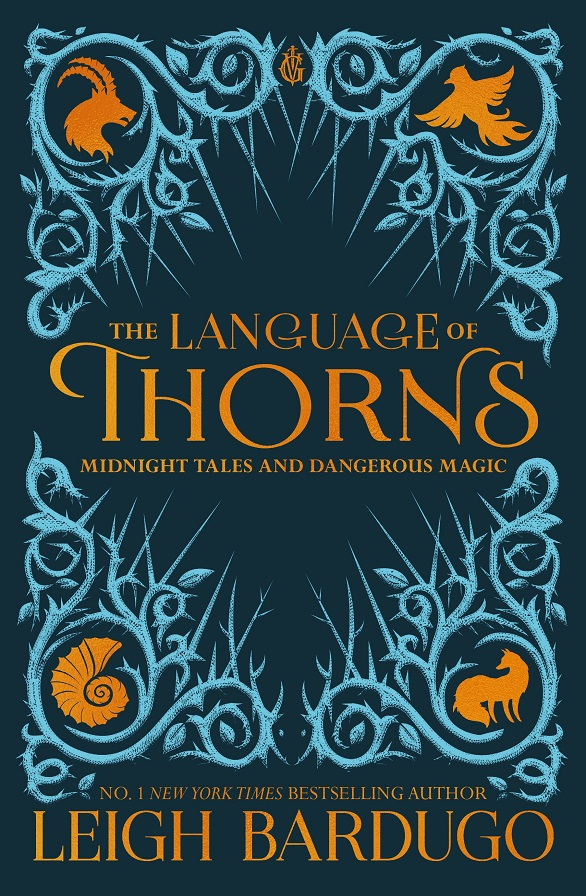 Language of Thorns, The: Midnight Tales and Dangerous Magic