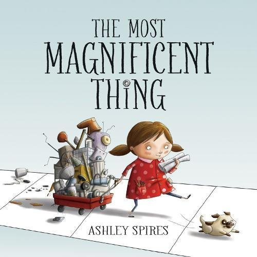 Most Magnificent Thing, The