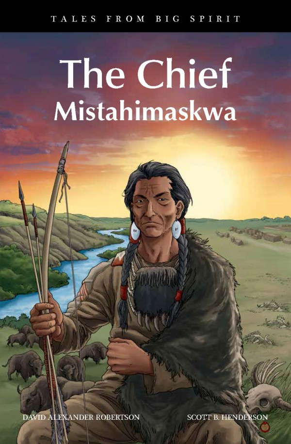 Chief: Mistahimaskwa, The