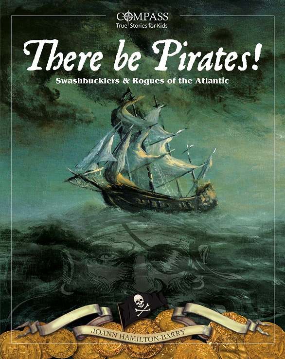 There Be Pirates! Swashbucklers and Rogues of the Atlantic