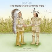 Treaty Tales: The Handshake and The Pipe