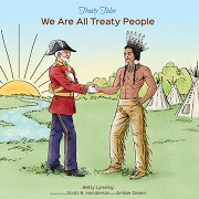 Treaty Tales: We Are All Treaty People