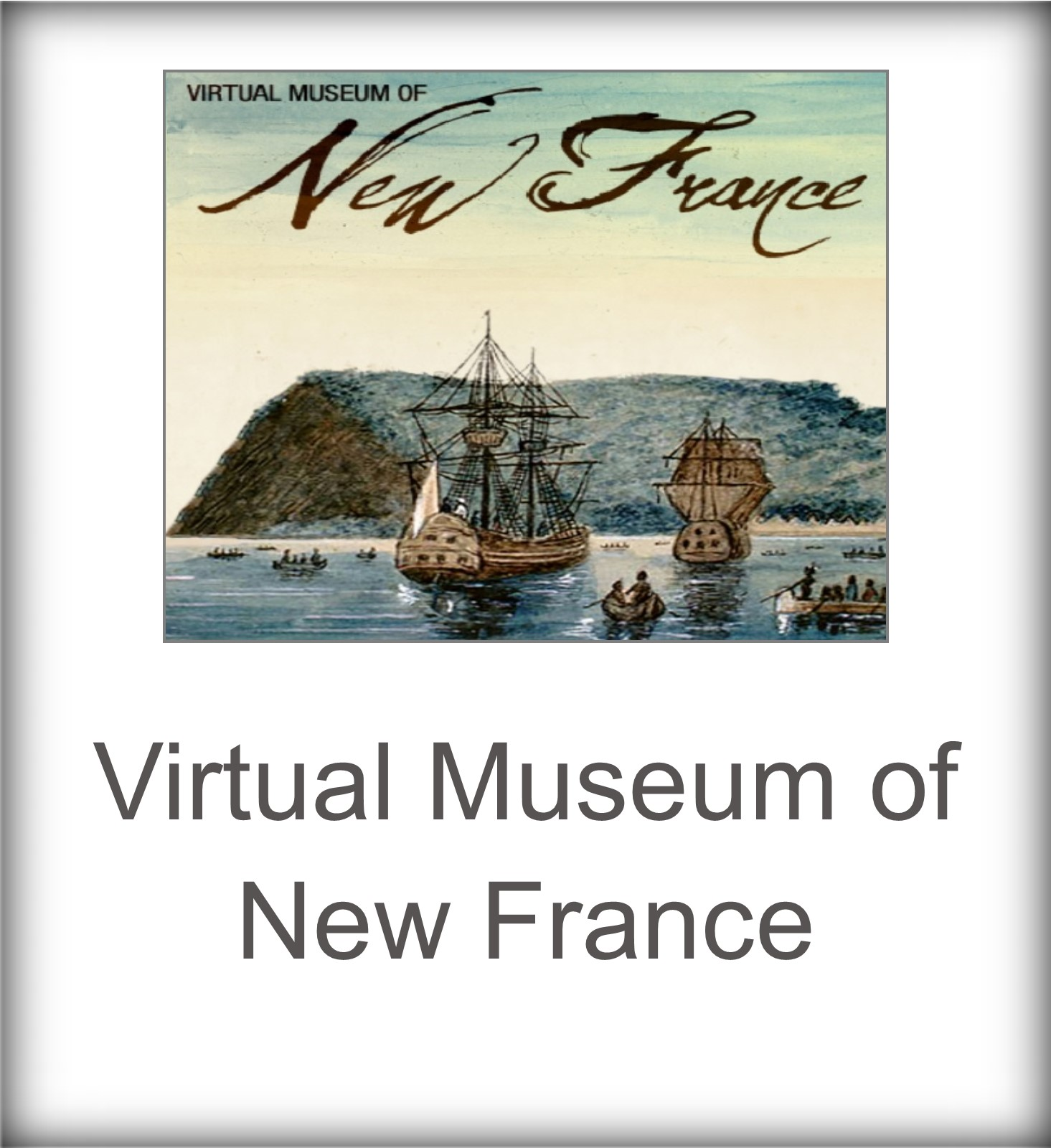 Virtual Museum of New France