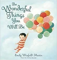 Wonderful Things You Will Be, The