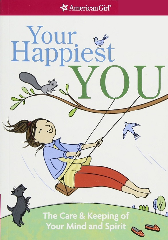 Your Happiest You: The Care and Keeping of Your Mind and Spirit