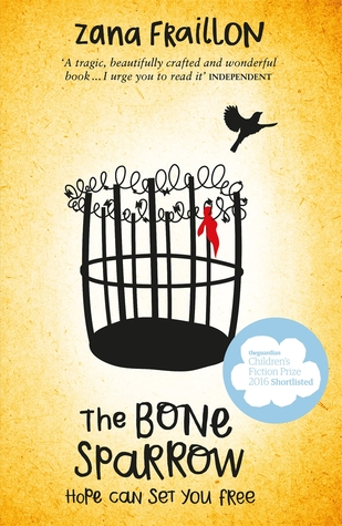 Bone Sparrow, The: Hope Can Set You Free