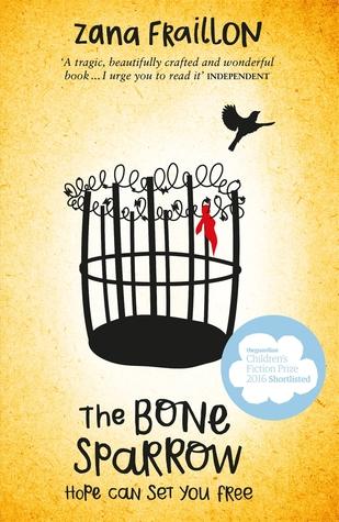 Bone Sparrow, The: Hope Can Set You Free