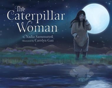 Caterpillar Woman, The