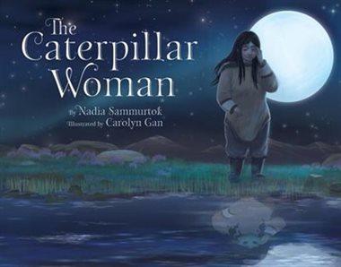 Caterpillar Woman, The