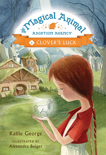 Magical Animal Adoption Agency,The: Clover's Luck