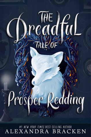 Dreadful Tale of Prosper Redding, The