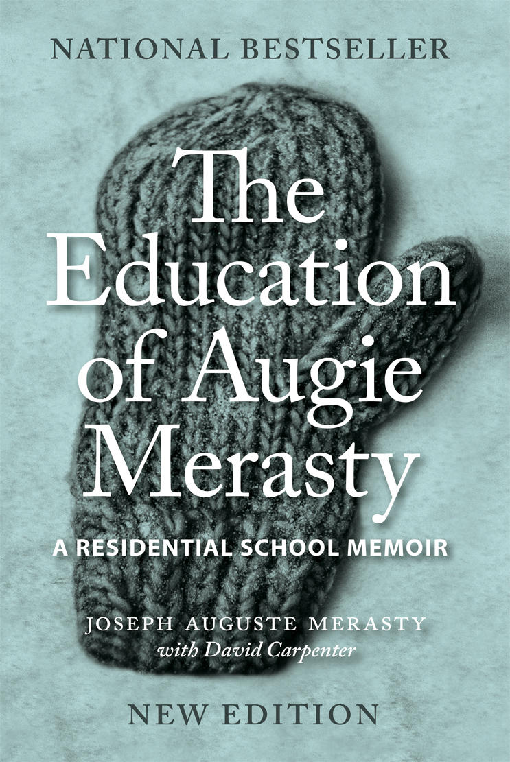 Education of Augie Merasty, The