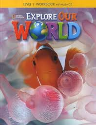 Explore Our World Level 1