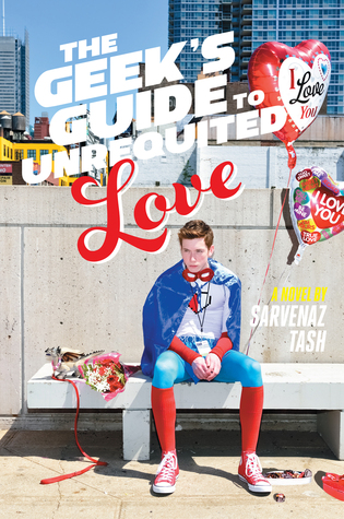 Geek's Guide to Unrequited Love, The