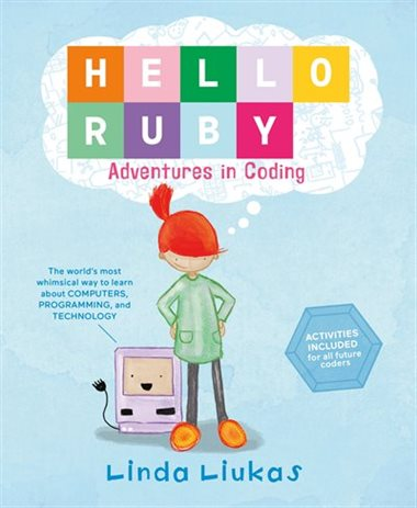 Hello Ruby, Adventures in Coding