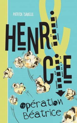 Henri Cie : opération Béatrice