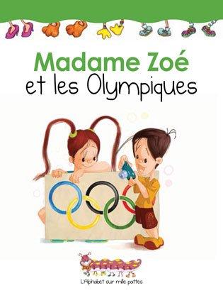 Madame Zoé et les olympiques