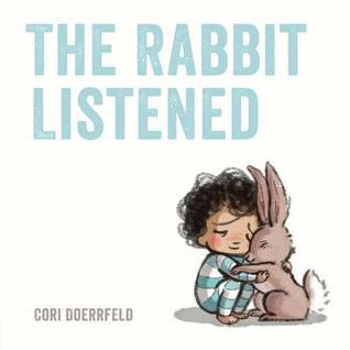 Rabbit Listened, The
