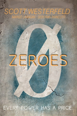 Zeroes: Book 1