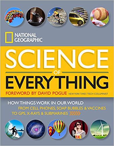 Science of Everything: How Things Work In Our World