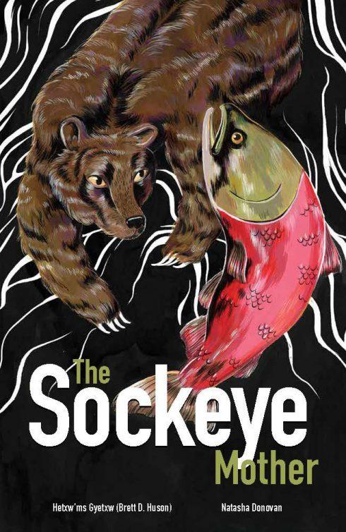Sockeye Mother, The