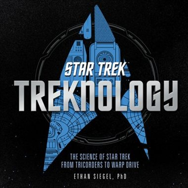 Star Trek Treknology: The Science of Star Trek from Tricorders to Warp Drive