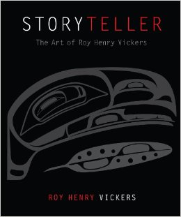Storyteller: The Art of Roy Henry Vickers
