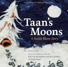 Taan's Moons: A Haida Story