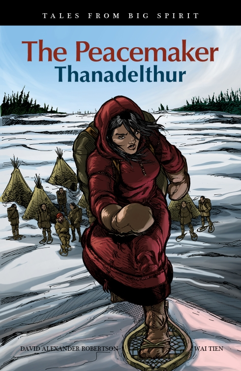 Peacemaker, The: Thanadelthur