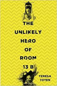 Unlikely Hero of Room 13B, The