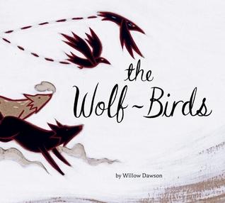 Wolf Birds, The